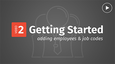 Getting started video - adding employees and job codes.