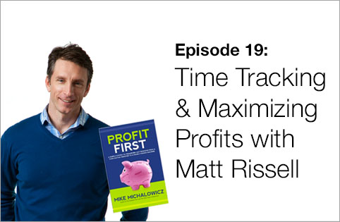 Profit First Podcast - Episode 19