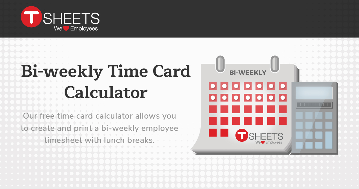 BiWeekly Time Card Calculator  SemiMonthly Calculator With Lunch