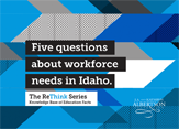 Five questions about workforce needs in Idaho.