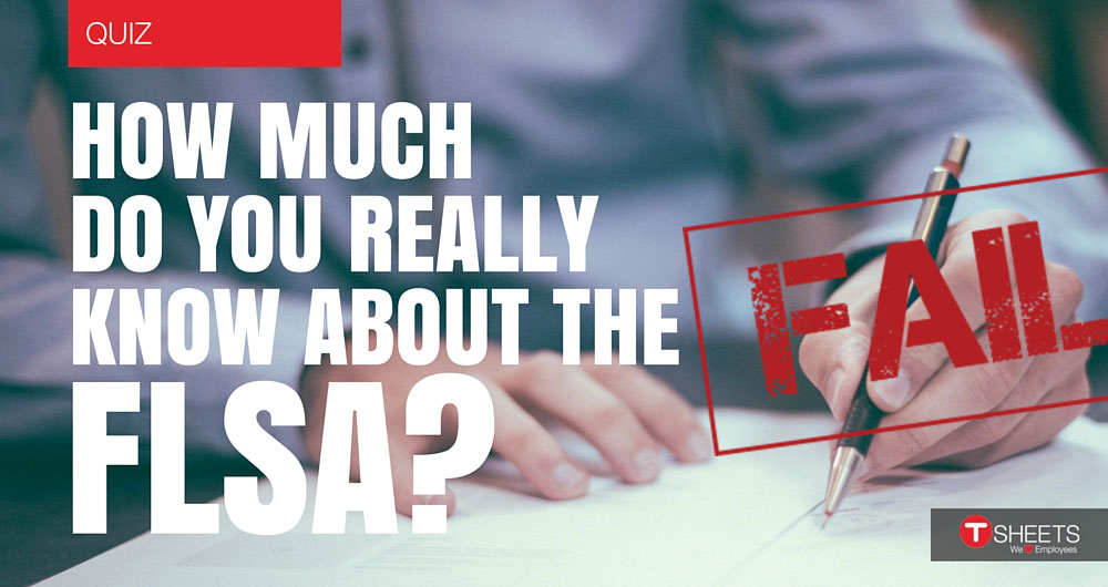 We asked business owners to take a little test about FLSA regulations. See what they got wrong.
