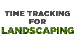 Time card app for landscaping companies