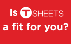 Is TSheets time tracking a fit for your company?