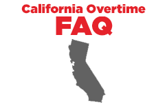 California overtime laws can be tricky. Here are some frequently asked questions (and answers).