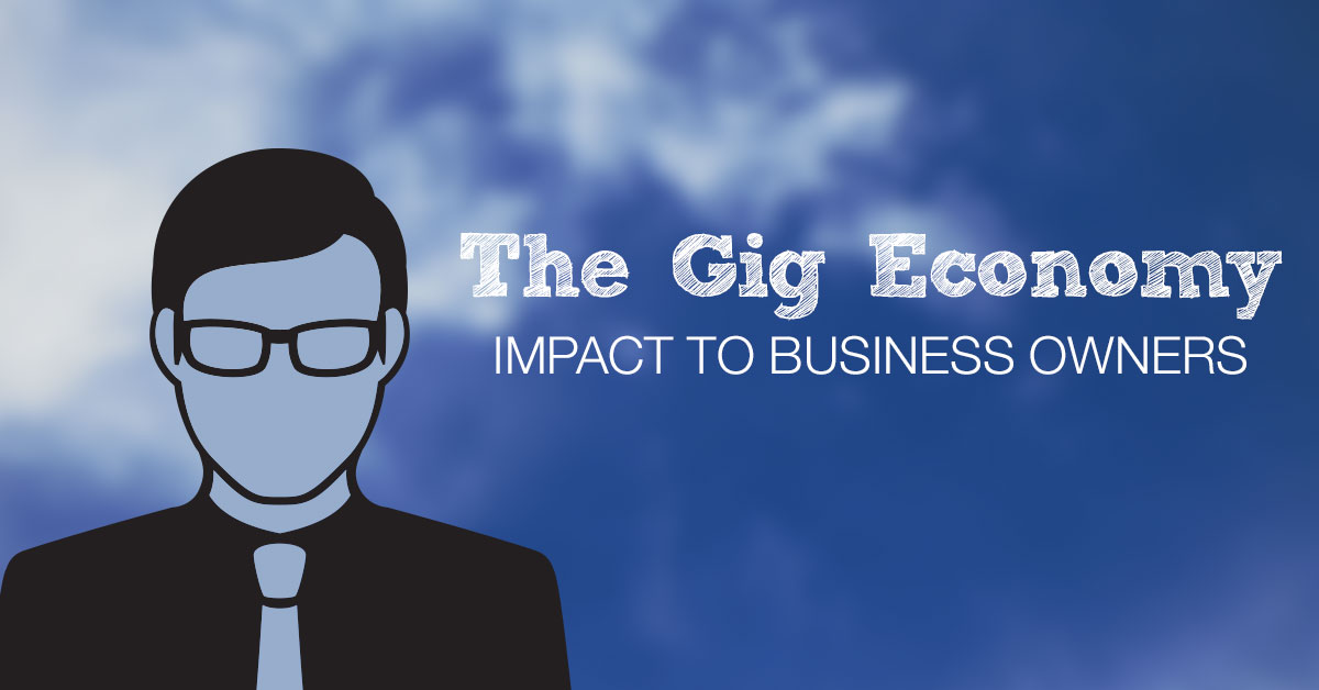 As the 'Gig Economy' or 'Shared Economy' gains traction, learn how business owners can benefit