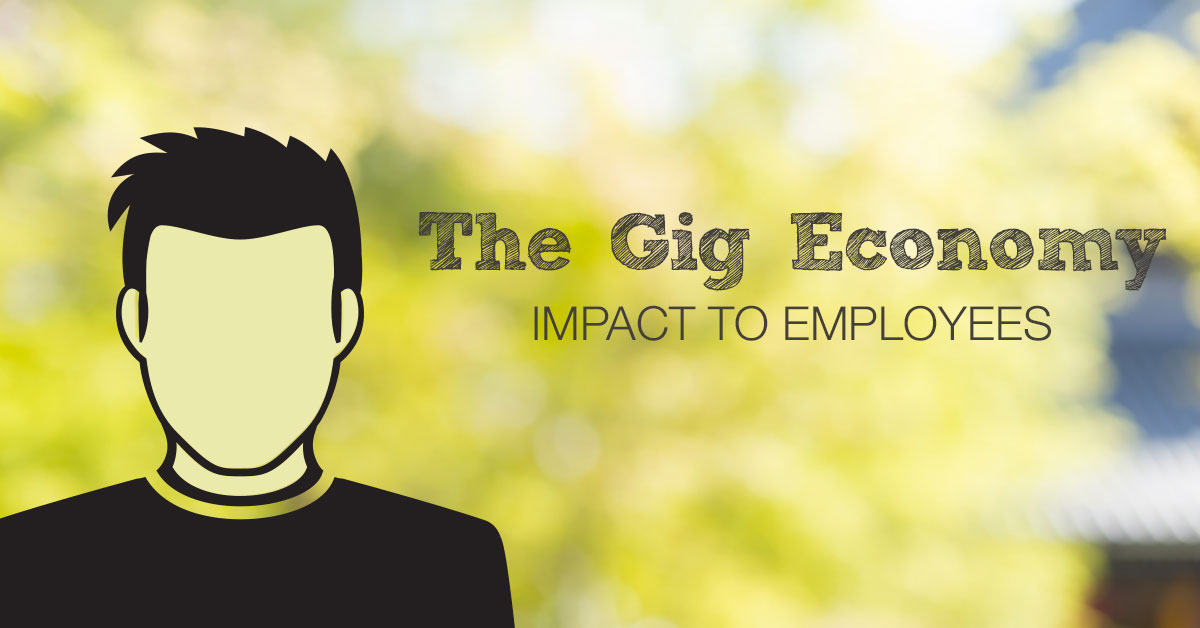 Gig Economy workers will double by 2020. Learn how it will affect employees.