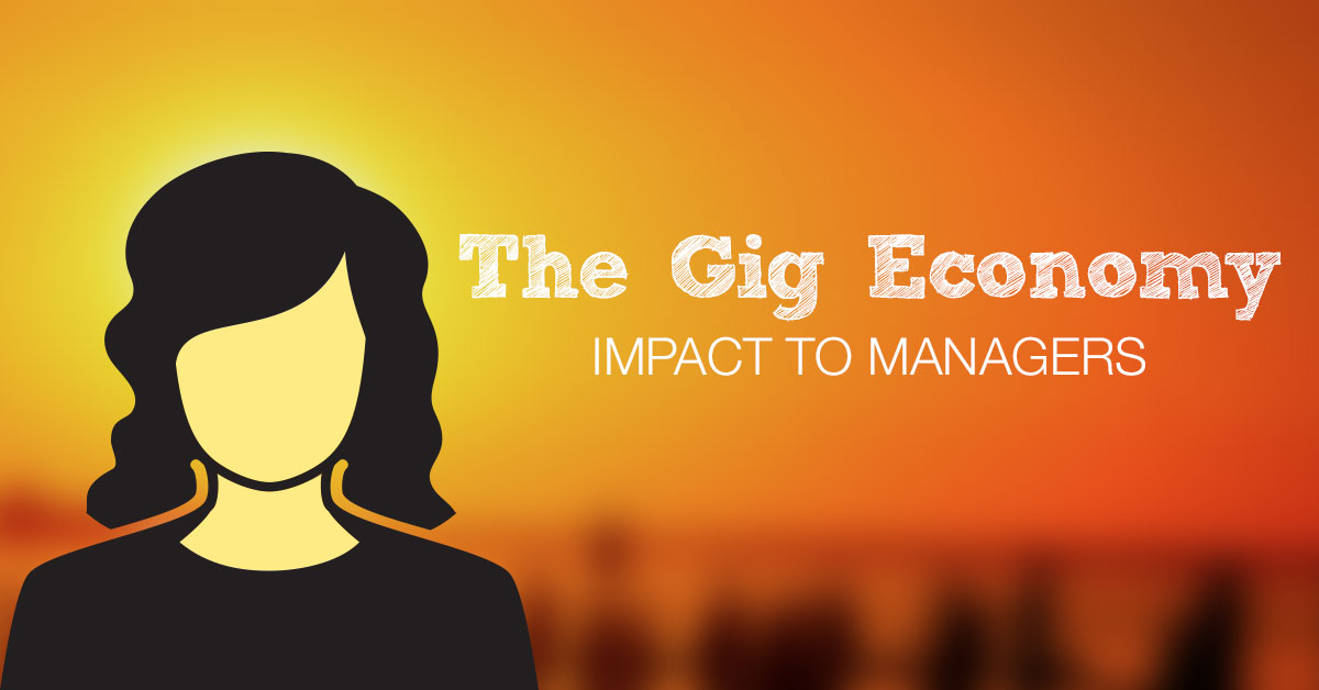 As freelance workers in the 'gig economy' increase, learn how managers serve a critical role
