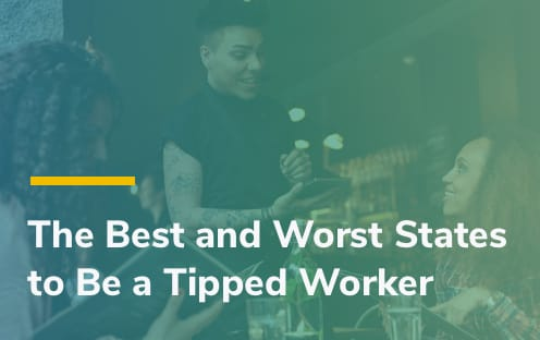 The Best and Worst States to be a Tipped Worker