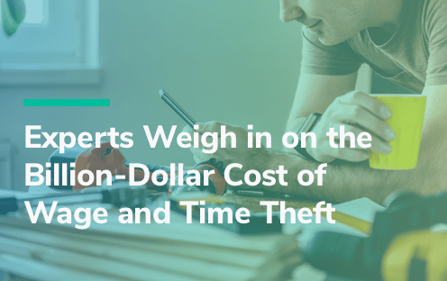 Experts Weigh in: Wage Theft Versus Time Theft