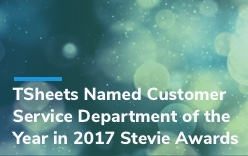 TSheets Named Customer Service Department of the Year 2017