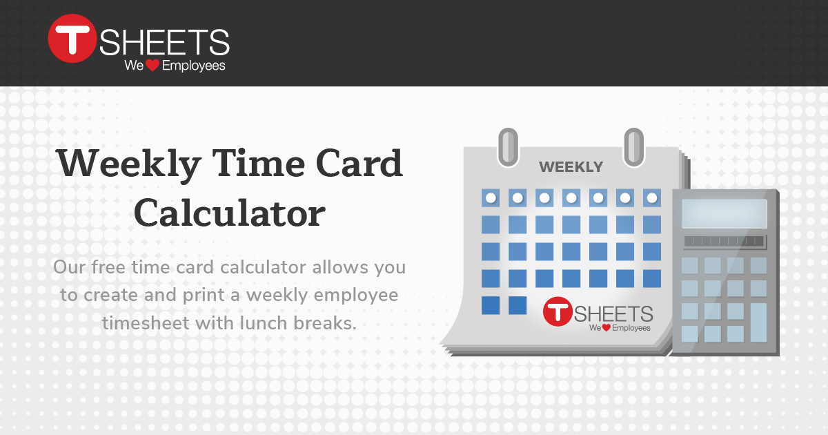 Time Card Calculator  Free Timesheet Calculator With Lunch Breaks